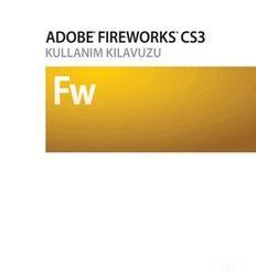 Adobe Fireworks CS3 Kullanma Kılavuzu Pdf İndir