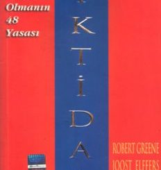 İktidar (Güç Sahibi Olmanın 48 Yasası) - Robert Greene