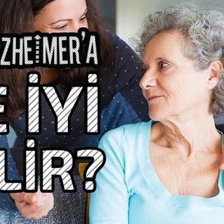 alzheimere ne iyi gelir