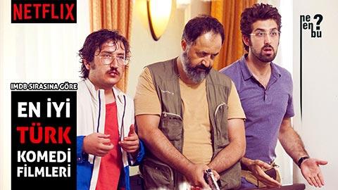 Netflix En İyi Türk Komedi Filmleri - İmbd Puanına Göre