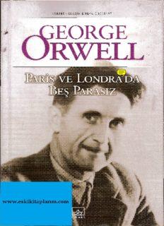 George Orwell - Paris ve Londra'da Beş Parasız - Pdf Kitap İndir
