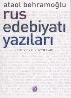 Ataol Behramoğlu - Rus Edebiyatı Yazıları PDF Kitap İndir