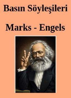Basın Söyleşileri - Karl Marx, Friedrich Engels