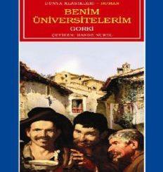Benim Üniversitelerim - Maksim Gorki - PDF Kitap İndir