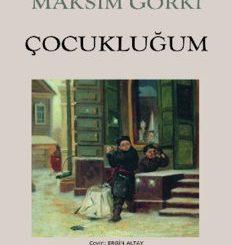 Çocukluğum - Maksim Gorki - PDF Kitap İndir