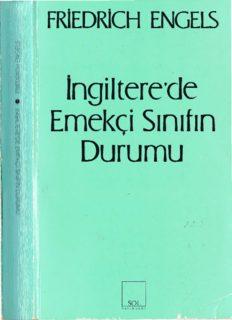 Friedrich Engels – İngiltere'de Emekçi Sınıfın Durumu