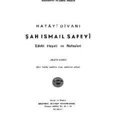 Hatâyî Divanı Şah İsmail Safevî - Sadeddin Nüzhet Ergun - PDF Kitap İndir