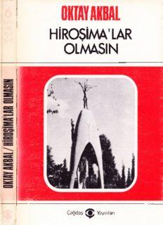 Hiroşimalar Olmasın - Oktay Akbal