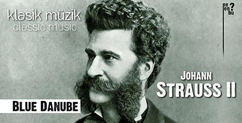 Johann Strauss II - Blue Danube (Mavi Tuna) - Klasik Müzik Dinle