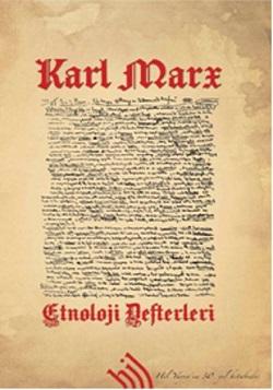 Karl Marx – Etnoloji Defterleri