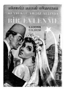 Kuyruklu Yıldız Altında Bir Evlenme - Hüseyin Rahmi Gürpınar PDF Kitap İndir