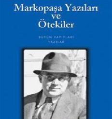 Markopaşa Yazıları ve Ötekiler - Sabahattin Ali - PDF Kitap İndir
