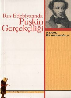 Rus Edebiyatında Puşkin Gerçekçiliği - Ataol Behramoğlu