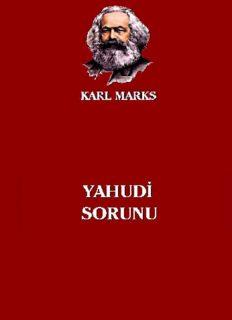 Yahudi Sorunu - Karl Marx