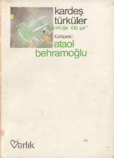 kardeş türküler - Özgürlüğe 100 şiir - Ataol Behramoğlu