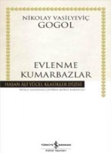 Evlenme Kumarbazlar - Nikolay Vasilyeviç Gogol - PDF Kitap İndir
