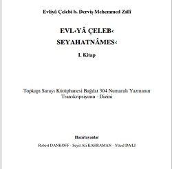 Evliya Çelebi seyahatnamesi Yeni Baskı 1. Kitap