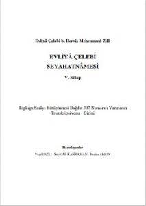 Evliya Çelebi seyahatnamesi yeni baskı 5. Kitap