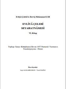 Evliya Çelebi seyahatnamesi yeni baskı 6. Kitap