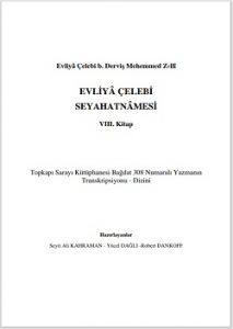 Evliya Çelebi seyahatnamesi yeni baskı 8. Kitap