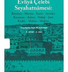 Günümüz Türkçesi ile Evliya Çelebi Seyahatnamesi 9.Kitap 2.Cilt - PDF Kitap İndir