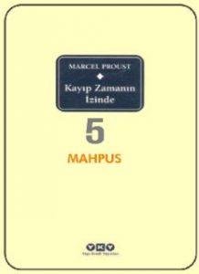 Kayıp Zamanın İzinde 5 - Mahpus - Marcel Proust - PDF Kitap İndir