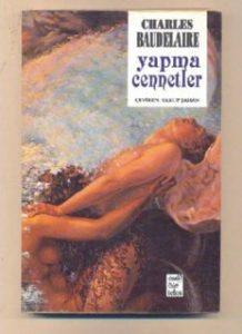 Yapma Cennetler - Charles Baudelaire - PDF Kitap İndir
