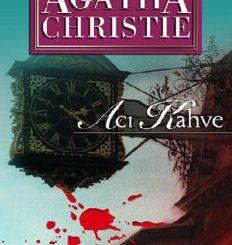 Acı Kahve - Agatha Christie - PDF Kitap İndir