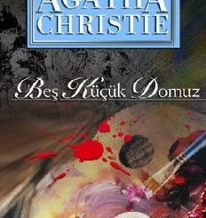 Beş Küçük Domuz - Agatha Christie - PDF Kitap İndir