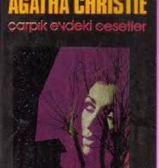 Çarpık Evdeki Cesetler - Agatha Christie - PDF Kitap İndir