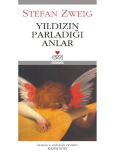 İnsanlığın Yıldızının Parladığı Anlar - Stefan Zweig - PDF Kitap İndir