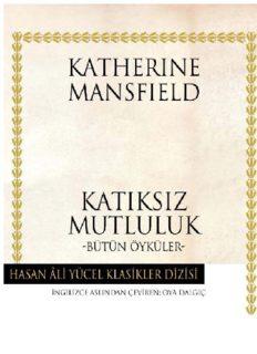 Katıksız Mutluluk - Katherine Mansfield - PDF Kitap İndir
