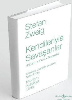 Kendileriyle Savaşanlar - Stefan Zweig - PDF Kitap İndir