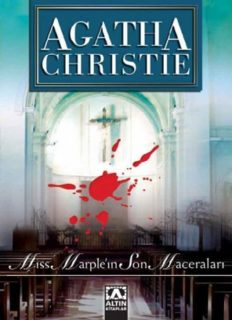 Miss Marple'ın Son Maceraları - Agatha Christie - PDF Kitap İndir